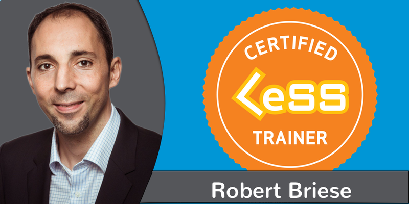 Robert Briese gives CLP® Courses at www.leansherpas.com/clp